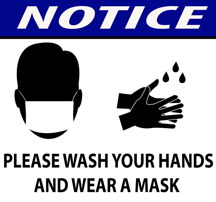 notice for wash your hands and wear a face mask for safety